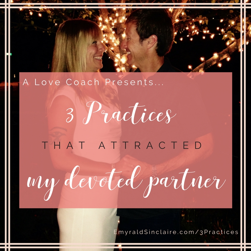 3-practices-that-attracted-my-devoted-partner