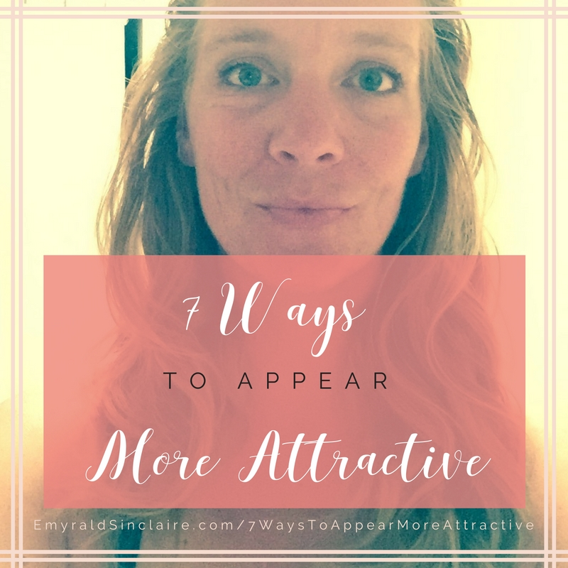 7-ways-to-appear-more-attractive