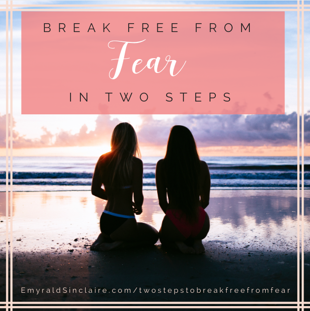 how to break free from fear