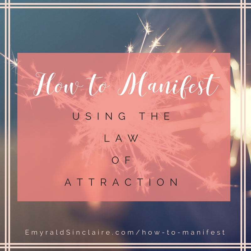 how-to-manifest using the law of attraction