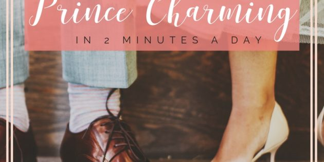 #TRUTHTUESDAYS Ep. 8 – How to attract in Prince Charming in 2 Minutes