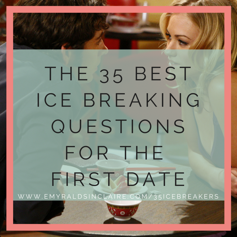 The best ice breakers for dating