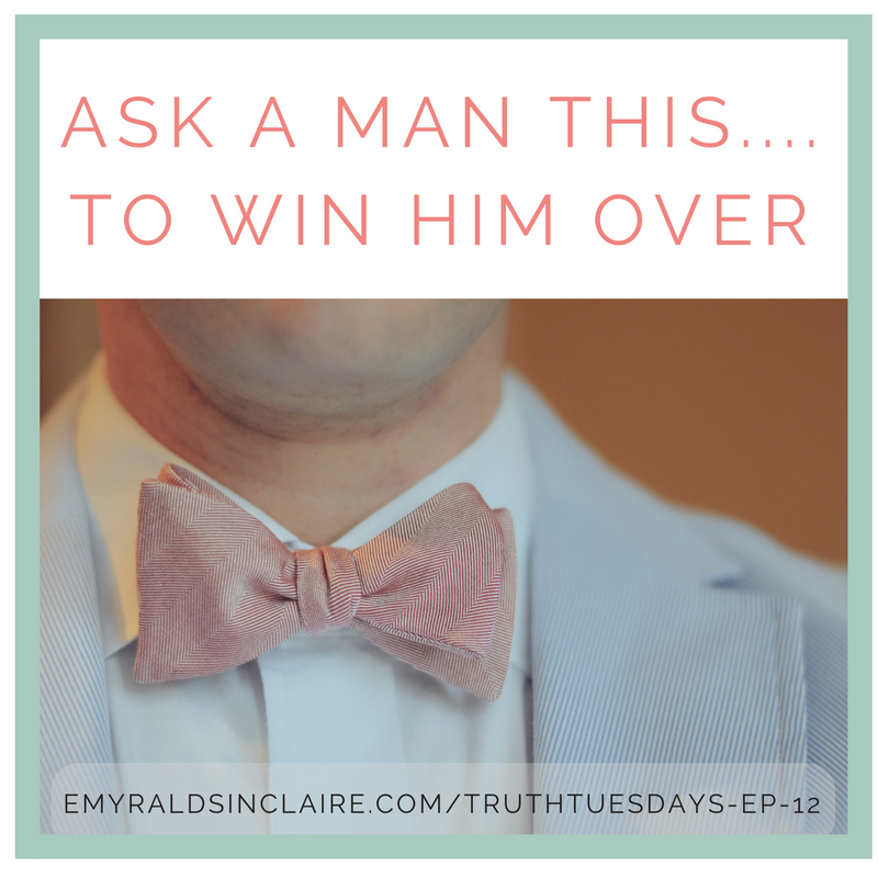 ask-a-man-this-to-win-him-over