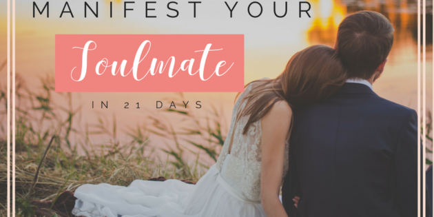Manifest Your Soulmate in 21 Days Free Guide