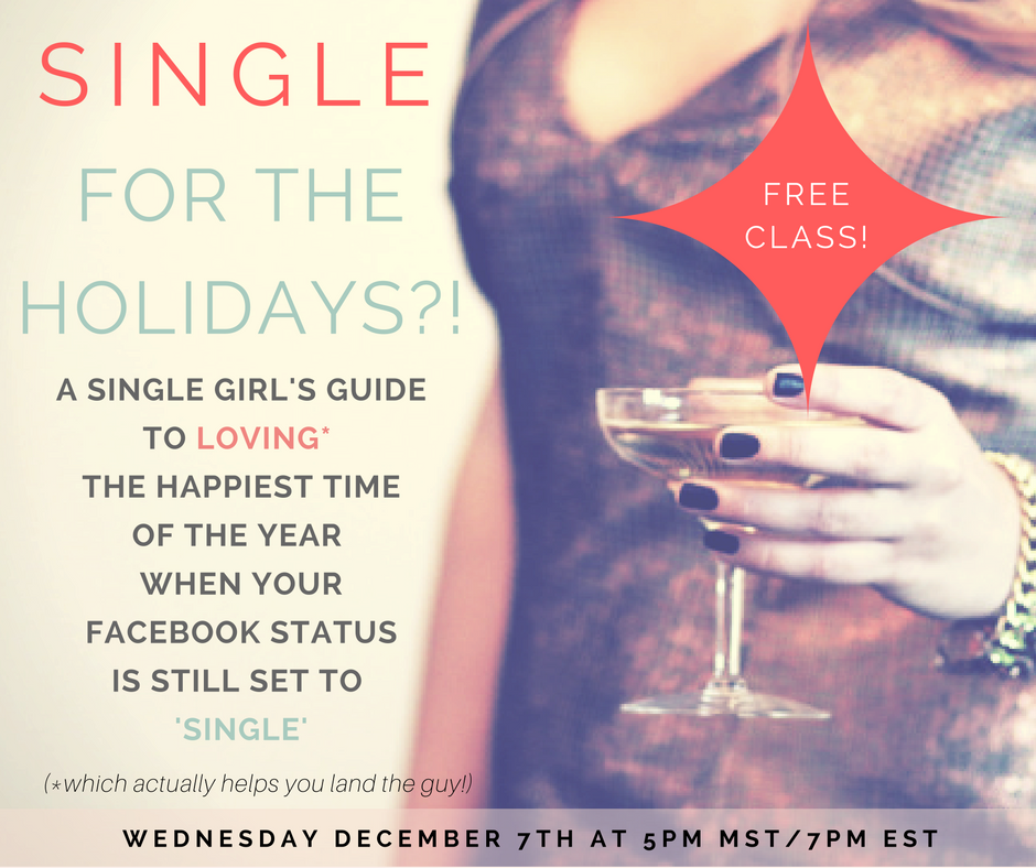 Single for the Holidays free class on December 7th with Emyrald Sinclaire love coach