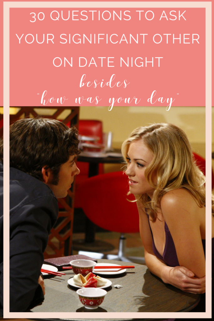 30 questions to ask your date on date night