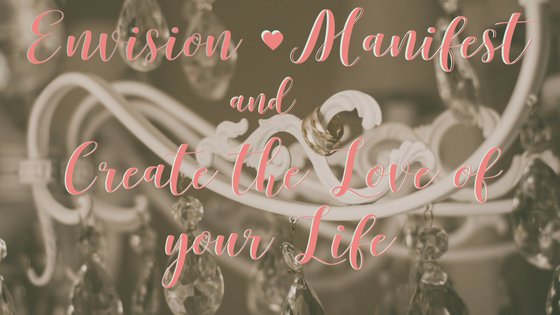 Envision, Manifest, Create the Love of your life with these 3 questions (#TruthTuesdays Ep 25)