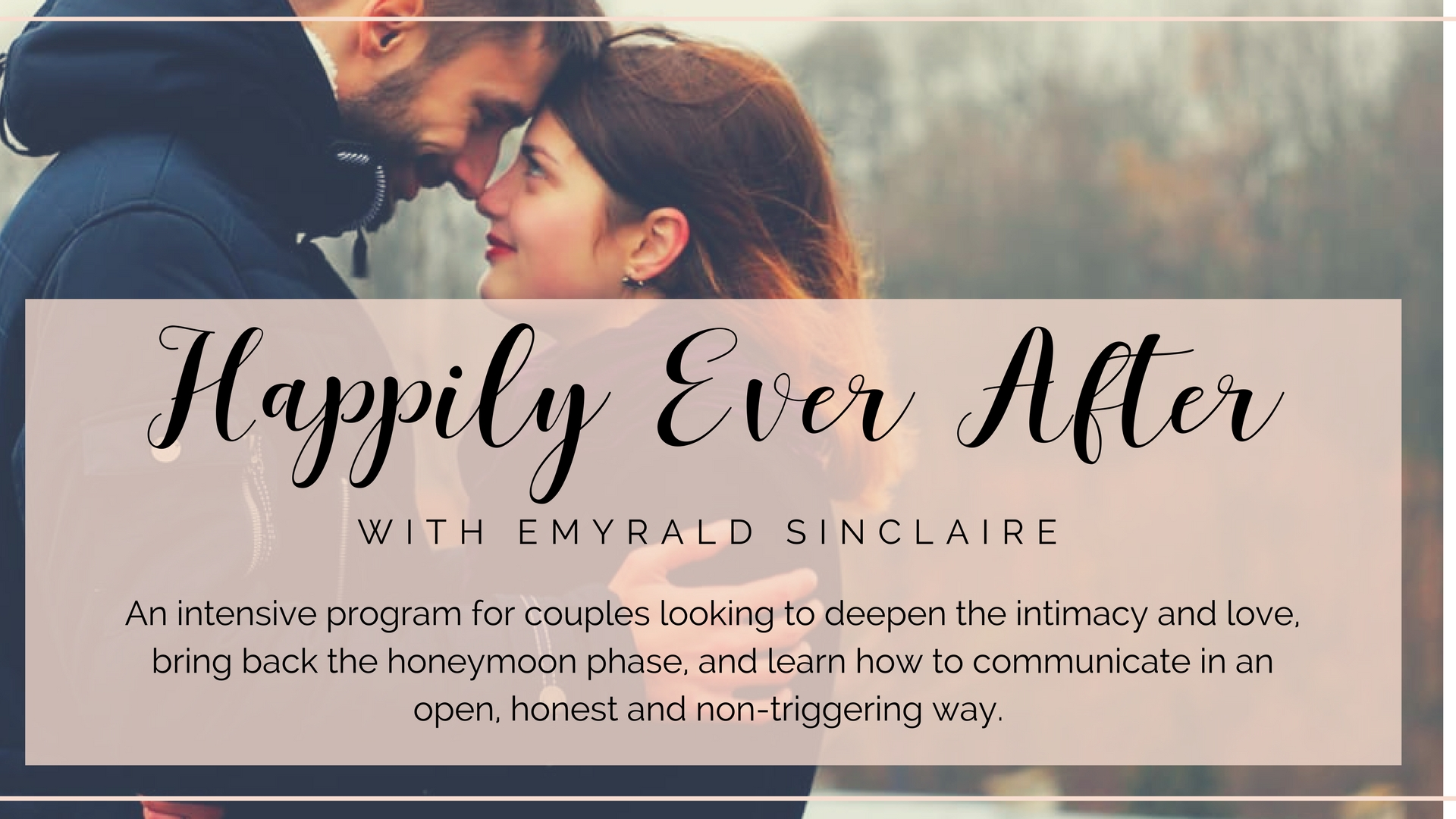 Happily Ever After… for couples — Emyrald Sinclaire | Manifest It A L L