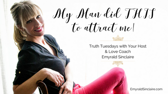 THIS is what my man did to attract me in you're probably not going to guess it! (truth tuesdays ep 30)