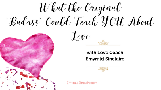 Original Baddass- Love Coach Emyrald Sinclaire