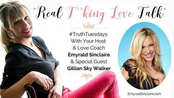 (Explicit) #truthtuesdays ep 35 interview with Gillian Sky Walker – Love & Relationship Coach