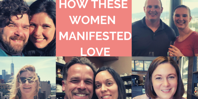 5 Women Who Manifested Love using My 5 Step Manifestation Process