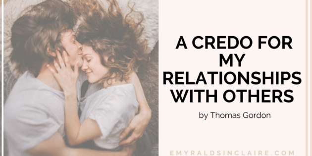 A Credo For My Relationship with Others